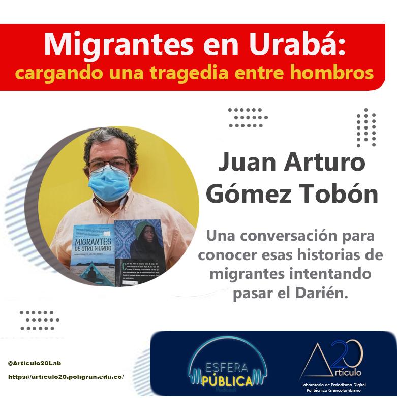 Migrantes en Urabá: cargando un tragedia entre los hombros (Primera parte)